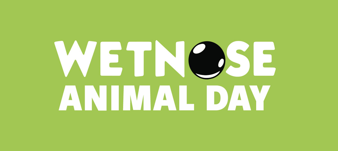 Wetnose Animal Day